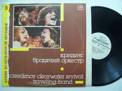 Disc vinil CREEDENCE CLEARWATER REVIVAL - Traveling Band (produs Melodia Rusia) foto
