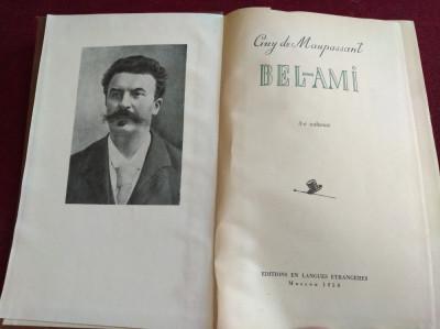 GUY MAUPASSANT - BEL-AMI (CARTONATĂ) foto