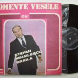 Disc vinil Momente vesele cu STEFAN MIHAILESCU BRAILA (EXE 02623) - Muzica soundtrack electrecord