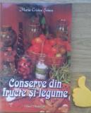 Conserve din fructe si legume Maria Cristea Soimu