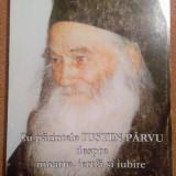 Cu parintele Iustin Parvu despre moarte, jertfa si iubire - Adrian Alui Gheorghe - Carti Crestinism