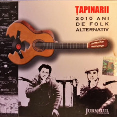 Țapinarii – 2010 Ani De Folk Alternativ (1 CD) - Muzica Folk Altele