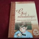 GHID METODOLOGIC MATEMATICĂ PRIMAR-GIMNAZIU - Carte Matematica
