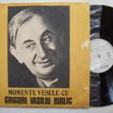 Disc vinil Momente vesele cu GRIGORE VASILIU BIRLIC (EXE 02205) - Muzica soundtrack electrecord