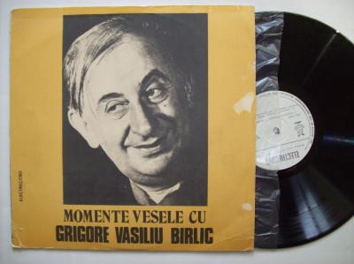 Disc vinil Momente vesele cu GRIGORE VASILIU BIRLIC (EXE 02205) foto