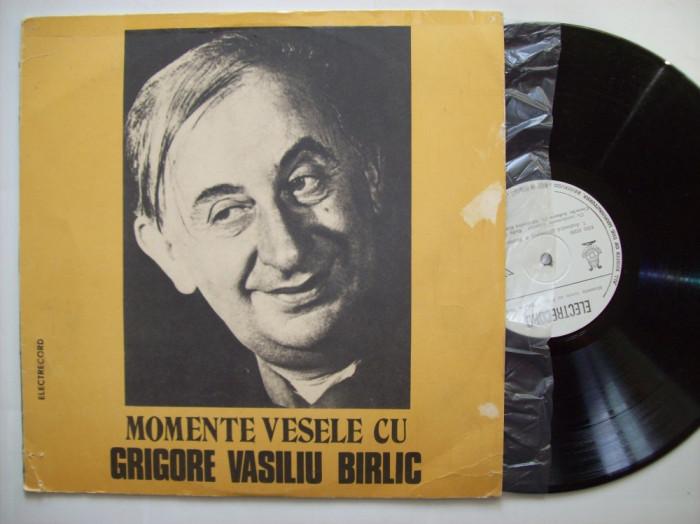 Disc vinil Momente vesele cu GRIGORE VASILIU BIRLIC (EXE 02205) foto mare