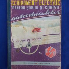 ECHIPAMENT ELECTRIC PENTRU SASIUL SI CABINA AUTOVEHICULELOR - SACELE - BRASOV - Carti auto