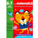 Activitati ingenioase si educative. Invat Matematica, 6-7 ani - Carte de colorat