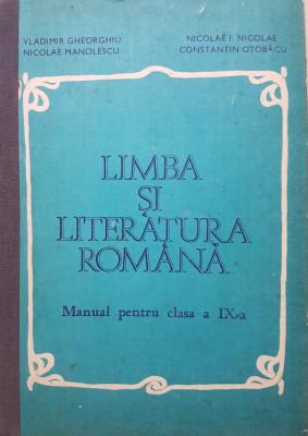 LIMBA SI LITERATURA ROMANA MANUAL PT CLASA A IX-A Gheorghiu, Nicolae, Manolescu foto