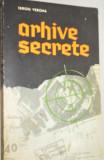 Cumpara ieftin Arhive secrete - Sergiu Verona