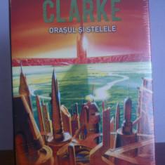 Arthur C. Clarke - Orasul si Stelele - Carte SF