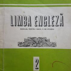 LIMBA ENGLEZA MANUAL PENTRU ANUL II DE STUDIU - Anca Ionici, Galateanu-Farnoaga - Curs Limba Engleza