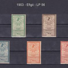 1903 - EFIGII - SERIE COMPLETA - NESTAMPILATA - LP 56 - Timbre Romania, Regi