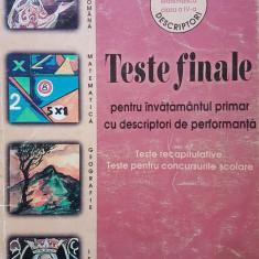 TESTE FINALE PENTRU INVATAMANTUL PRIMAR CU DESCRIPTORI DE PERFORMANTA - Ancuta