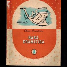 Elena Davidescu - Baba gramatica, proza pentru copii, raritate, 1958 - Carte de povesti