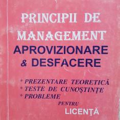 PRINCIPII DE MANAGEMENT, APROVIZIONARE SI DESFACERE - Leonica Popescu - Carte Management