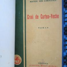 Mateiu CARAGIALE - CRAII DE CURTEA-VECHE (prima editie - 1929)