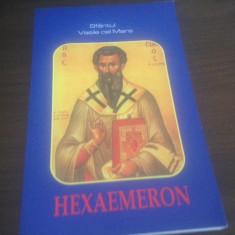 SF VASILE CEL MARE, HEXAMERON. COMENTARIU LA CELE SASE ZILE ALE FACERII