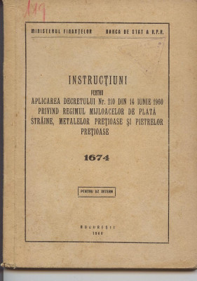 Decretul 210 din 14 iunie 1960 Banca de stat a RPR,  UZ INTERN, Bucuresti 1960 foto
