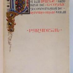 DIVINA COMEDIE A LUI DANTE - PARADISUL tradusa de GEORGE COSBUC - Carte in alte limbi straine