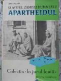 Si Astfel Zamisli Dumnezeu Apartheidul. Sase Mii De Kilometri - Jean Villain ,402474