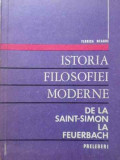 Istoria Filosofiei Moderne De La Saint-simon La Feuerbach - Florica Neagoe ,402622
