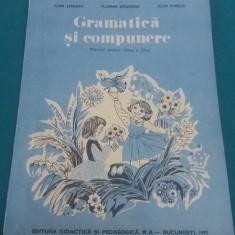 GRAMATICĂ ȘI COMPUNERE* MANUAL PENTRU CLASA A III-A* 1992 - Manual scolar Altele, Clasa 3, Romana