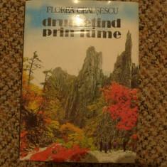 Drumetind prin lume de Florea Ceausescu Ed. Sport-Turism 1982 - Carte de colectie