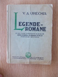 LEGENDE ROMANE- URECHIA, cu note de Ion Horia Radulescu, ilustratii de D.Jiquide, Alta editura