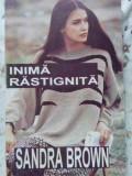 Inima Rastignita - Sandra Brown ,402680