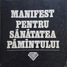 MANIFEST PENTRU SANATATEA PAMANTULUI - Adrian Paunescu
