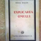 Mihai Ralea - Explicarea omului - Carte veche