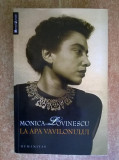 Monica Lovinescu - La apa Vavilonului {Humanitas, 2010}
