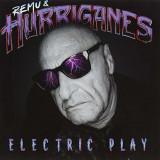 Remu & the Hurriganes - Electric Play ( 1 CD ) - Muzica Pop