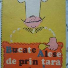 Bucate Alese De Prin Tara Culese - Gaby Becsek, 402830 - Carte Retete culinare internationale