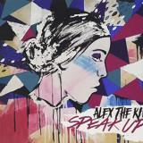 Alex Kid - Speak Up ( 1 CD ) - Muzica Rock