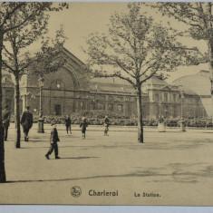 Carte postala veche Franta - Postkarte - la Station Charleroi, Circulata, Fotografie