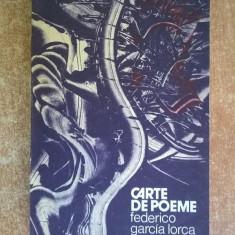 Federico Garcia Lorca - Carte de poeme - Carte poezie