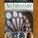 Jonathan Glancey - Architecture - Carte Istoria artei