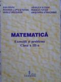 Matematica Exercitii Si Probleme Clasa A Iii-a - Ana Radu Si Colab. ,402802
