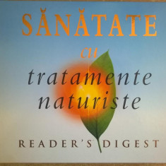 Sanatate cu tratamente naturiste {Reader's Digest}