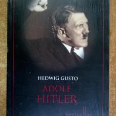 Hedwig Gusto - Adolf Hitler - Istorie