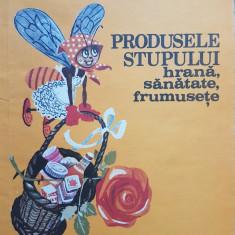 PRODUSELE STUPULUI - HRANA SANATATE FRUMUSETE - Carte tratamente naturiste