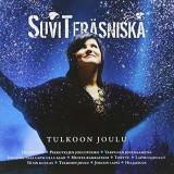 Suvi Terasniska - Tulkoon Joulu ( 1 CD ) - Muzica Pop