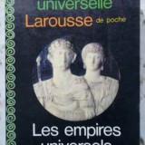 Histoire Universelle Larousse. Les Empires Universels Ii-iv S - Michel Rouche, 402883 - Istorie