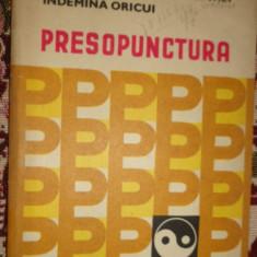 Presopunctura un masaj la indemana oricui 165pagini- Sabin Ivan - Carte Recuperare medicala