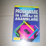PROGRAMARE IN LIMBAJ DE ASAMBLARE GHEORGHE MUSCA - Carte Limbaje de programare