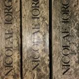 N. IORGA - ISTORIA LITERATURILOR ROMANICE I-III - Istorie