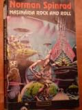 Masinaria Rock and Roll de Norman Spinrad, Nemira