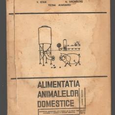 (C7787) ALIMENTATIA ANIMALELOR DOMESTICE DE P. HALGA, STAVILA, STAN, GRUMBERG - Carti Zootehnie